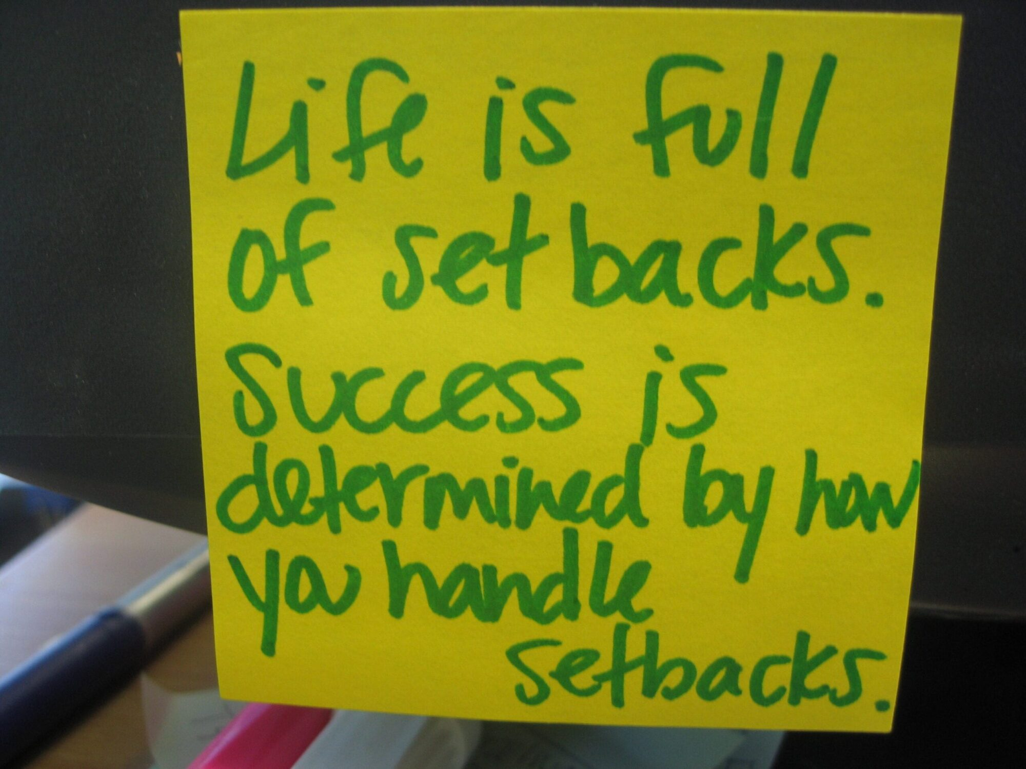Success is how you handle the setbacks