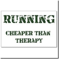 running is cheaper than therapy thumb Can't All Be Winners