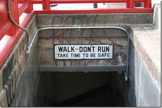 walk dont run