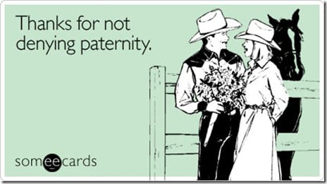thanks-not-denying-baby-ecard-someecards