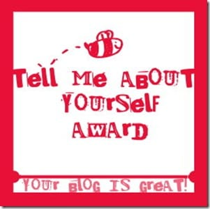 tell me about yourself award blogger
