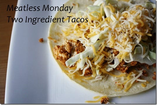 two ingredient tacos thumb Mexican Meatless Monday– Two Ingredient Taco Recipe