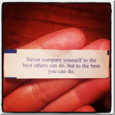 never compare yourself to the best others can do