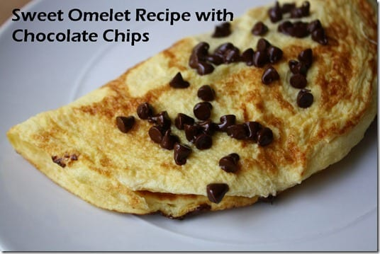 sweet omelet recipe with chocolate chips