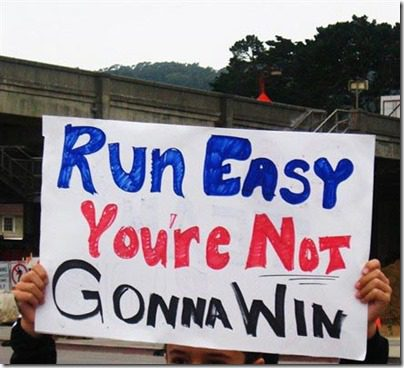 youre not going to win anyway marathon sign