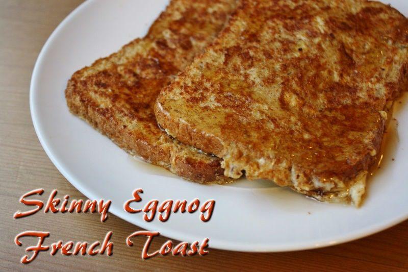 skinny eggnog french toast