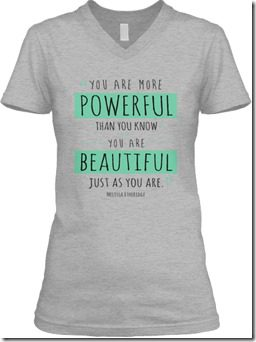 you are more powerful than you know tee