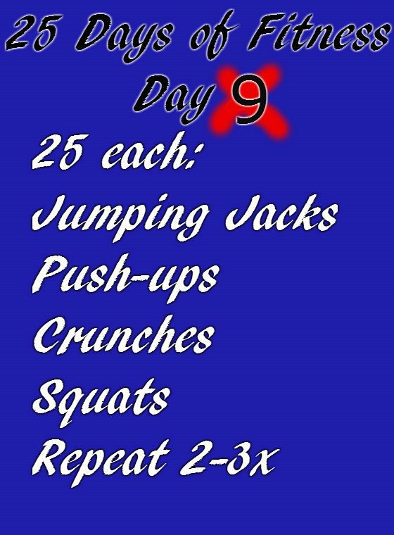 25 Days of Fitness–Day 9