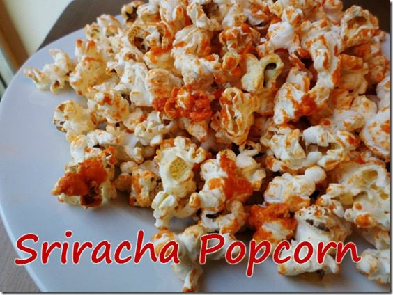 sriracha popcorn recipe healthy low fat snack