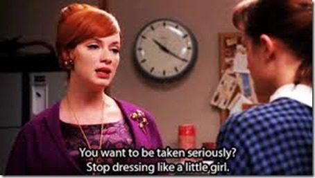 stop dressing like a little girl