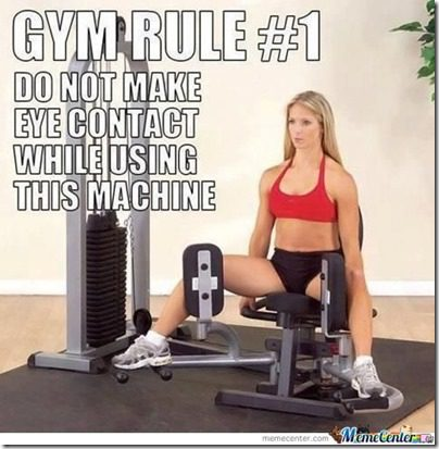 gym rule number one
