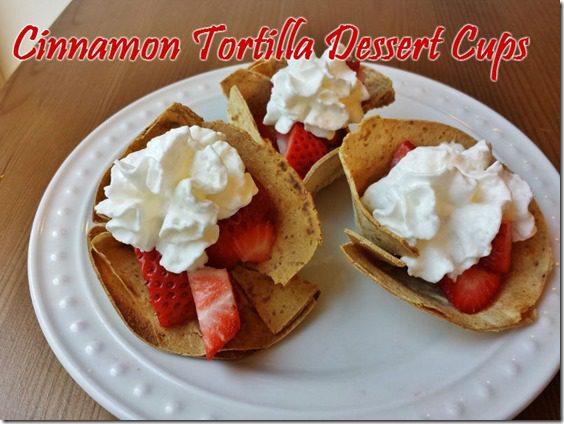 sweet cinnamon tortilla dessert cups