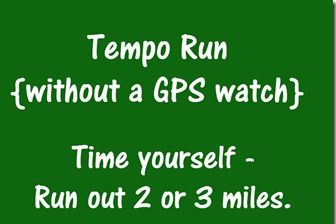 Tempo Run without a GPS Watch