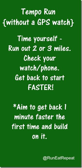 tempo run without a gps watch running