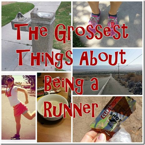 the grossest things about running