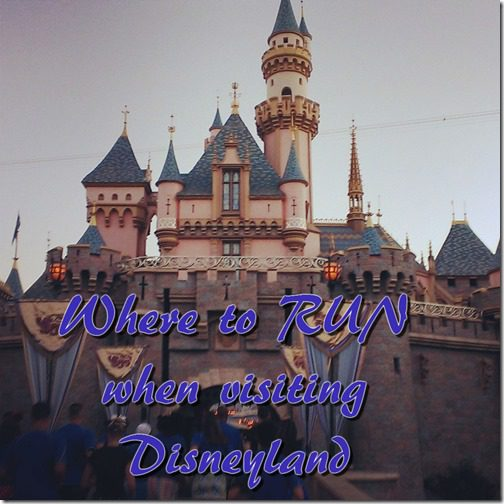running routes near disneyland anaheim