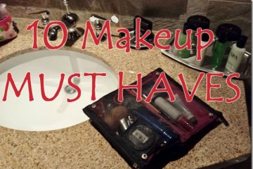 10 Make Up Must Haves I Cannot Travel Without