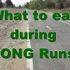 what to eat during long runs