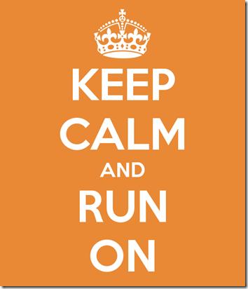keep calm and run on