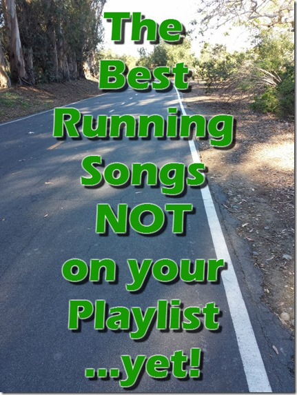 the best running songs not on your playlist