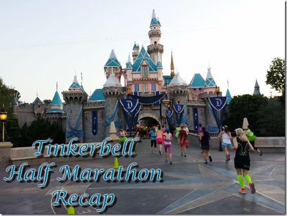 tinkerbell half marathon disneyland run results recap