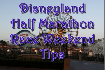 Disneyland Half Marathon and 10K Race Weekend Tips
