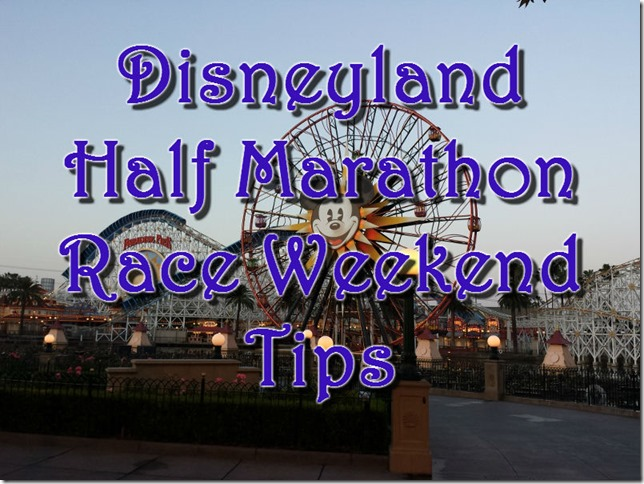 disneyland half marathon race tips