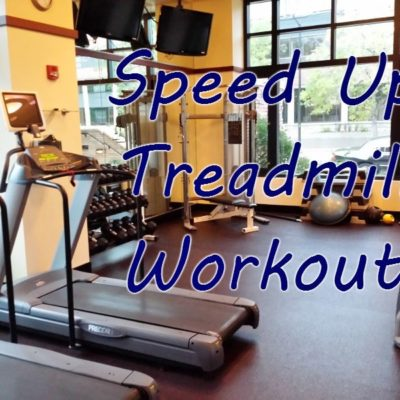 Speed Up Treadmill Workout