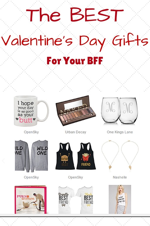 Best valentine 39 s day gifts for your best friend run eat for What to get your best friend for valentines day
