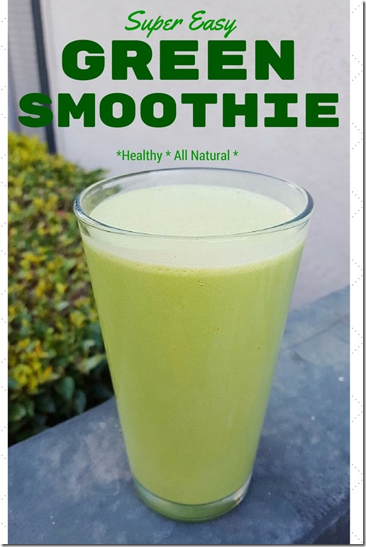 Super Easy Green Smoothie Recipe