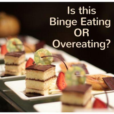 Binge Eating vs Over Eating
