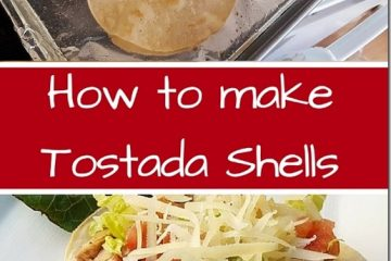 How To Bake Tostada Shells