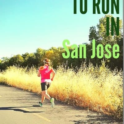 Where to Run in San Jose California