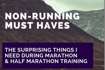 Non-Running Items I NEED For Half and Full Marathon Training