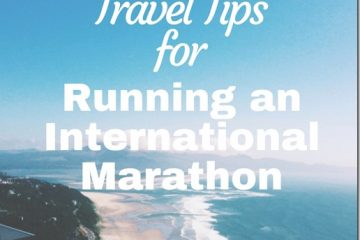 Best Travel Tips for Running An International Marathon
