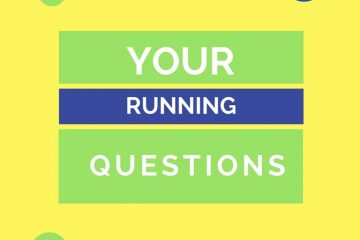 Answers to Your Running Questions