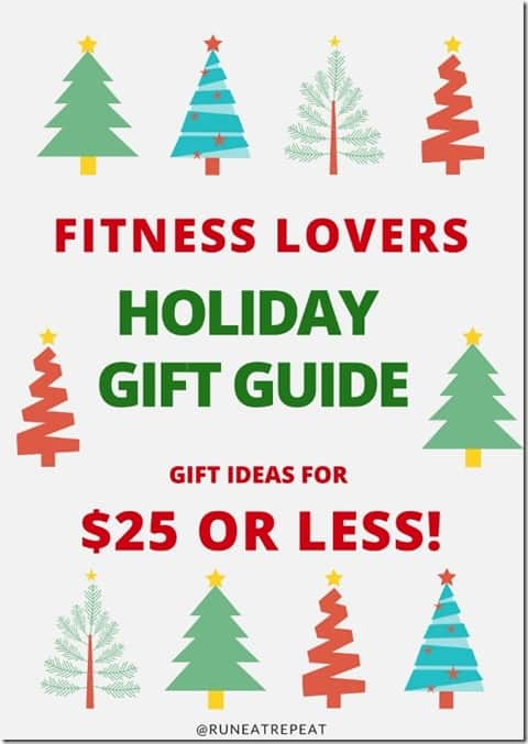 Fitness Gifts For $25 or Less - Run Eat Repeat