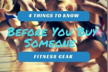 Before You Buy Someone Fitness Gear…