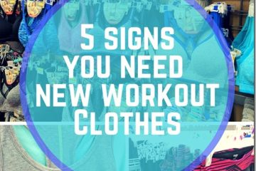 5 Signs You NEED new Workout Gear