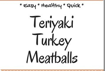 Easy Teriyaki Turkey Meatballs Recipe