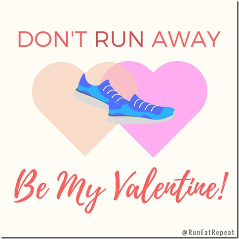 Funny Free Valentine S For Runners Run Eat Repeat
