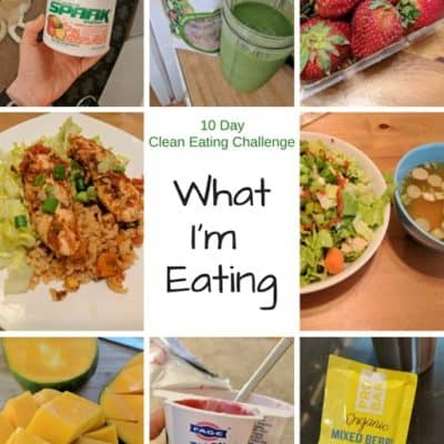 10 Day Clean Eating Challenge Recap
