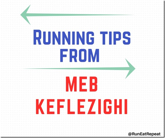running tips from Meb Keflezighi
