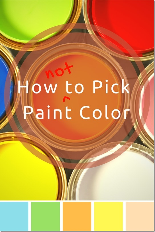 How i pick paint color run eat repeat for How to pick paint colors