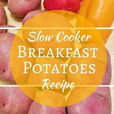 Easy Breakfast Potatoes Recipe for Runners–in the Slow Cooker