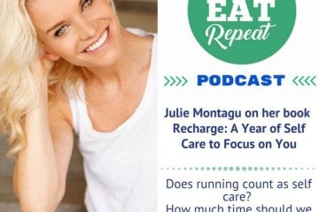 Julie Montagu on Self Care - Podcast 64
