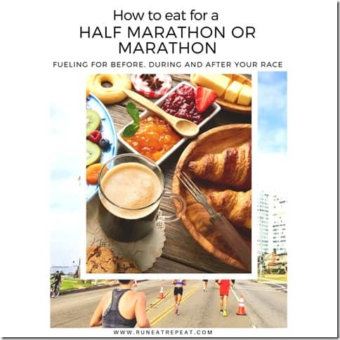 What to eat for a half marathon or marathon fueling tips (800x800)