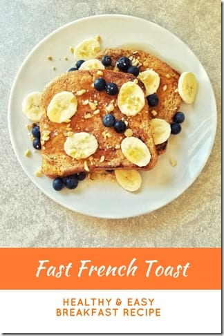 Fast French Toast recipe