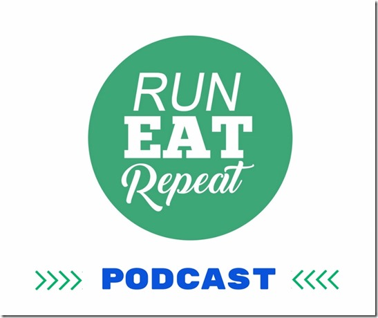 Run Eat Repeat podcast fitness running food (800x671)