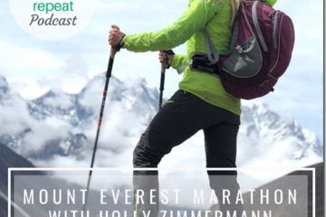 Mount Everest Marathon with Ultra Marathon Mom Holly Zimmermann Podcast 87
